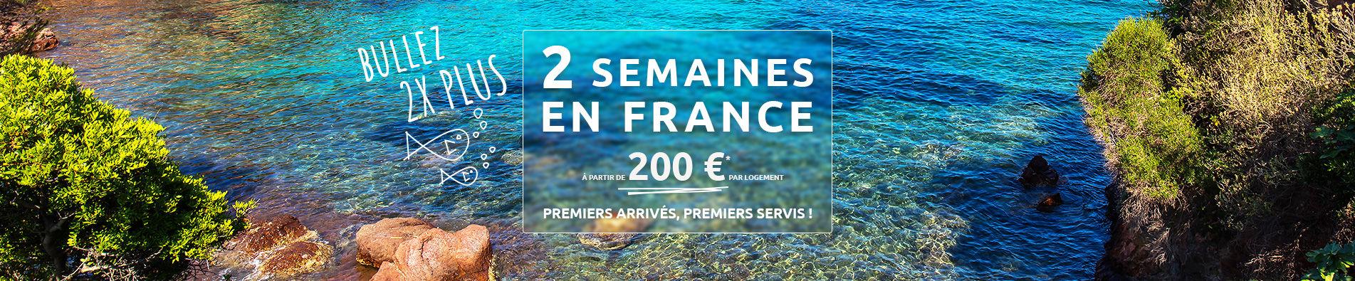 2 semaines en France
