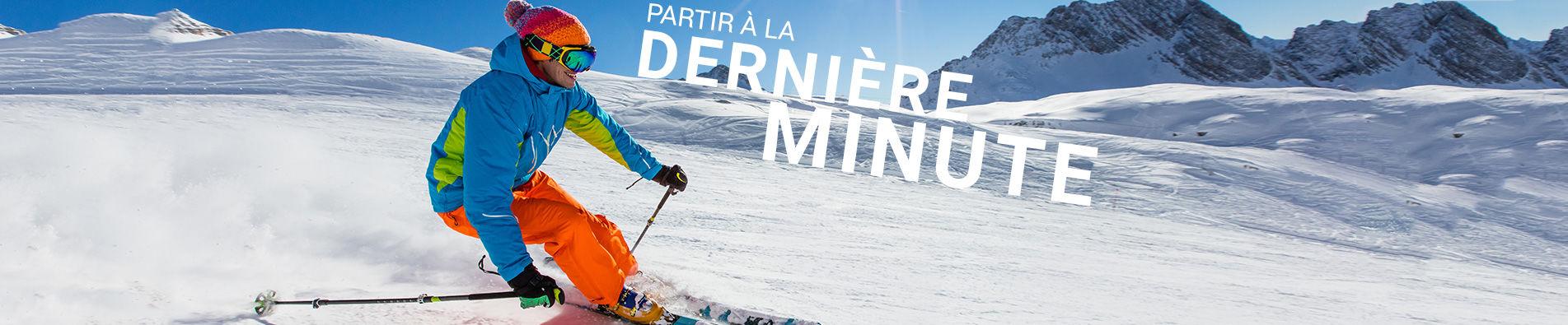 vacances au ski pas cher Dernière minute ski