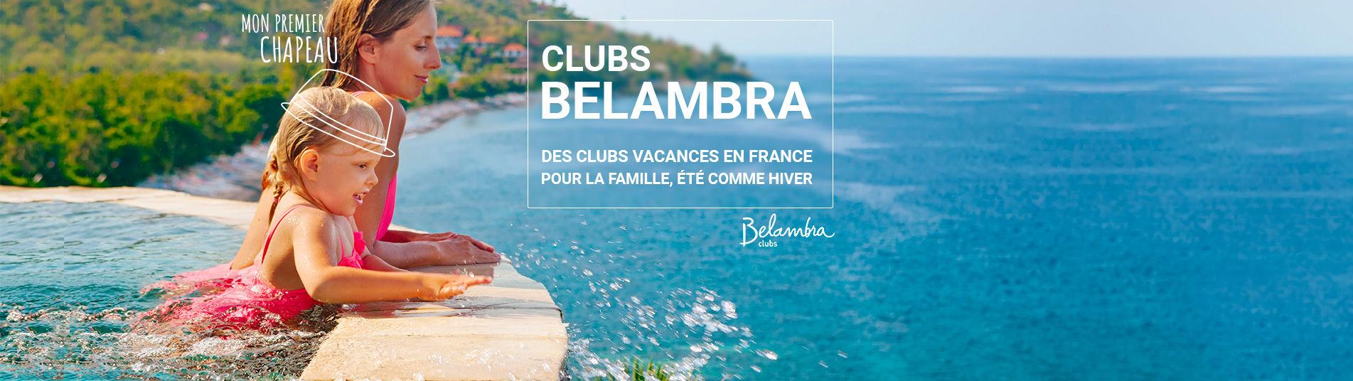 Vacances en Club avec Belambra