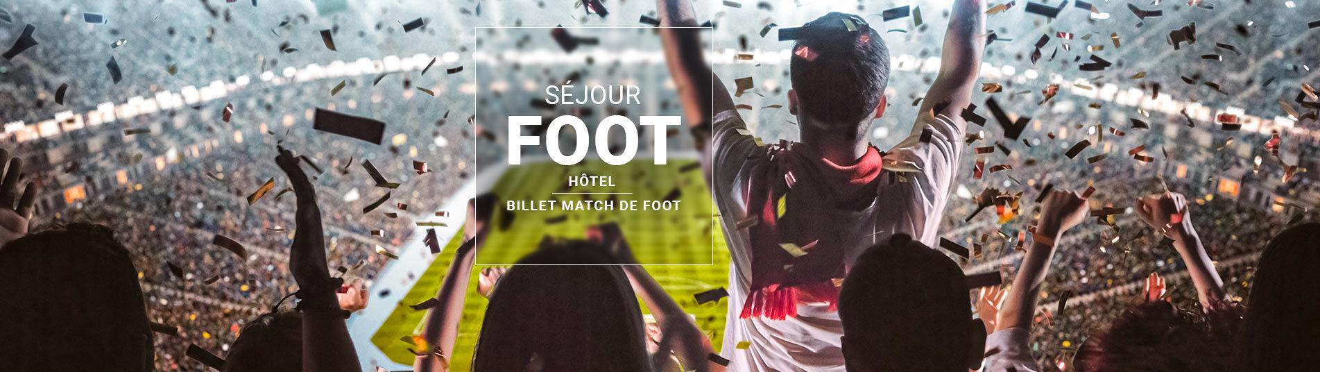 Séjour Foot avec billet pour Match